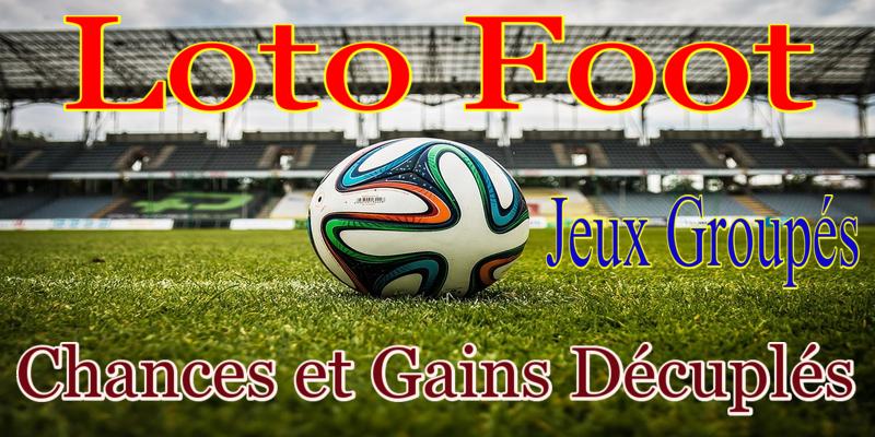 Loto Foot – Jouons et GagnonsEnsemble