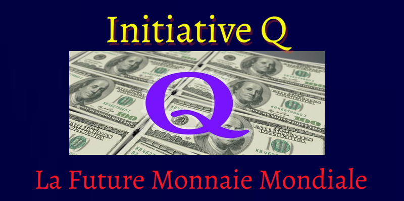 InitiativeQ – La Future Monnaie Mondiale